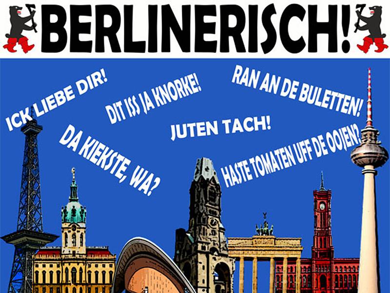 berliner dialekt sprüche Berliner finden ihren Dialekt »schlagfertig« und »frech« | GfdS berliner dialekt sprüche